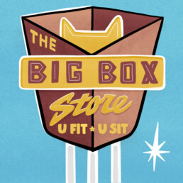 Sign art for the Big Box Store for cats by Carl Vervisch