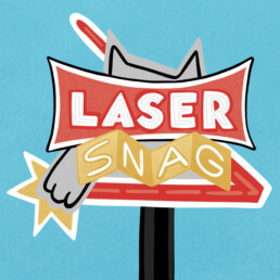 Sign Art for Laser Snag Entertainment by Carl Vervisch